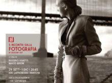 5 incontri sulla fotografia 2017 Mantova Ruggero Ughetti e Marco Brioni