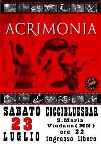 Acrimonia live al CicciBluesBar di Viadana (Mantova)