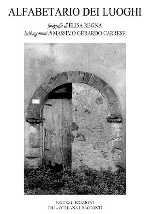 Alfabetario dei luoghi Massimo Gerardo Carrese Elisa Regna, libro