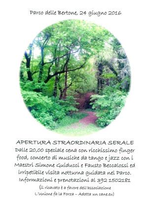 Apertura serale Parco Bertone Goito 2016