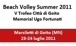 Beach Volley Summer 2011 Marsiletti Goito (MN)