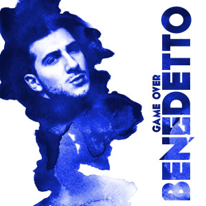 Benedetto, Game Over, canzone musicale