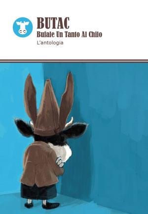 BUTAC Bufale Un Tanto Al Chilo L'antologia, copertina libro