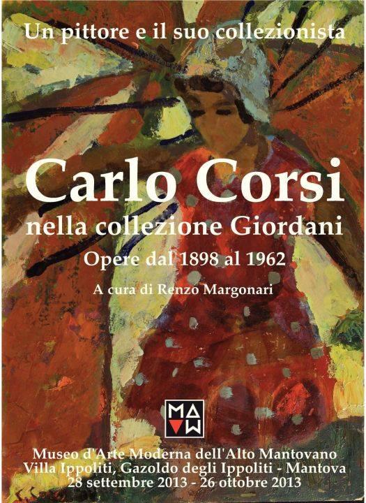 Mostra Carlo Corsi nella collezione Giordani. Mostra a Gazoldo degli Ippoliti (Mantova)