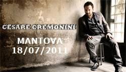 concerto Cesare Cremonini Mantova 2011