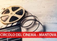 Mantova Circolo del Cinema 2016 2017