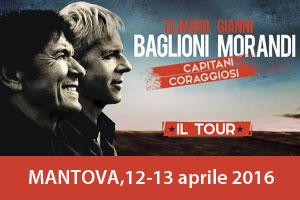 concerto Claudio Baglioni e Gianni Morandi Capitani Coraggiosi 2016 Mantova