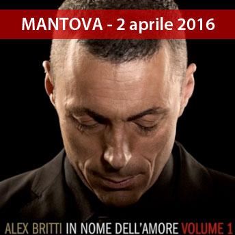 concerto Alex Britti Mantova 2016