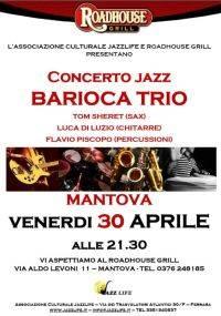 Concerto Jazz del Barioca Trio alla steakhouse Roadhouse Grill di Mantova 30/04/2010