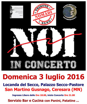 Concerto Noi Tribute Band Nomadi Ceresara Mantova 2016