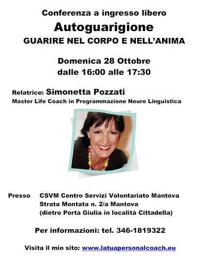 Conferenza Autoguarigione, Guarire nel Corpo e nell'Anima a Mantova
