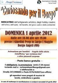 Curiosando per il Borgo 1 aprile 2012 Borgo Angeli Mantova