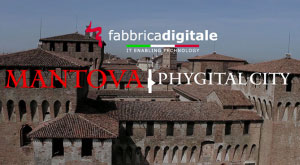 Mantova Phygital City Digital Awards 2016