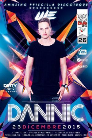 DJ Dannic Priscilla Poggio Rusco (Mantova) 2015