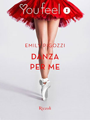 Emily Pigozzi Danza per me, copertina libro