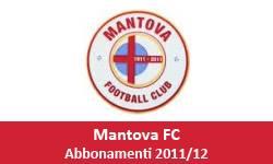 Abbonamento Mantova Calcio 2011 - 2012 Lega Pro