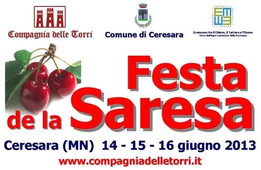 Festa de la Saresa 2013 Ceresara (Mantova)