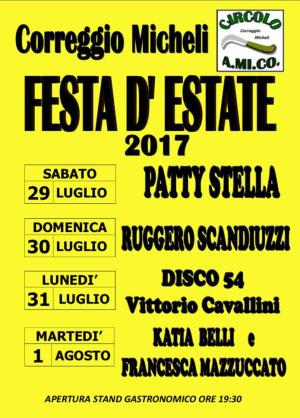 Festa d'Estate 2017 Correggio Micheli (MN)