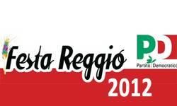Festa Reggio 2012 e Festa PD Reggio Emilia 2012