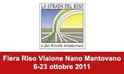 Festa Riso Vialone Nano Mantovano 2011
