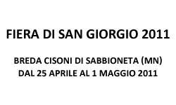 Fiera S.Giorgio 2011 Breda Cisoni di Sabbioneta (Mantova)