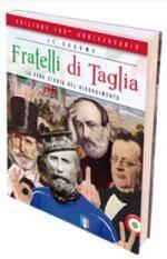 Fratelli di Taglia - La Vera Storia del Risorgimento (Maceta Bros)