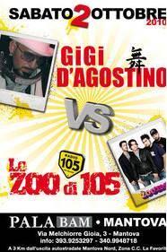 Gigi D'Agostino e Lo Zoo di 105 Mantova