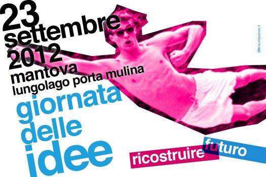 Giornata delle Idee 2012 Mantova