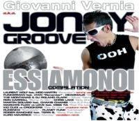 Giovanni Vernia - Jonny Groove alla Discoteca Bambù 26 Febbraio 2010