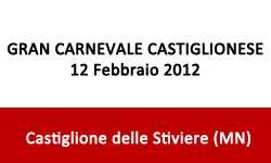 Gran Carnevale Castiglionese 2012 Castiglione delle Stiviere, Mantova