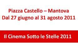 Cinema Sotto le Stelle 2011 Mantova Piazza Castello