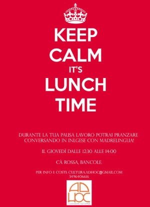 Keep calm it's lunch time conversazione inglese Porto Mantovano (MN)