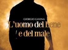 Giorgio Gavina L'uomo del bene e del male, libro copertina