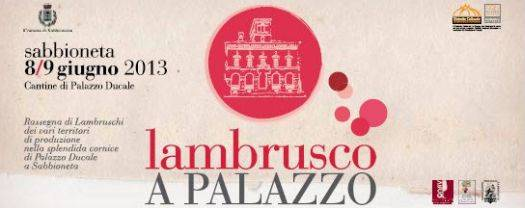 Lambrusco a Palazzo Sabbioneta (Mantova)