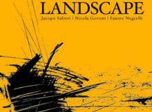 Landscape Salieri Govoni Negrelli Trio