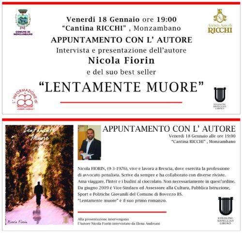 Monzambano, presentazione Libro Lentamente Muore di Nicola Fiorin