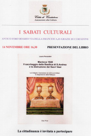 Laura Perondini Mantova 1848 - Il saccheggio della basilica di Sant'Andrea e la distruzione dei Sacri Vasi