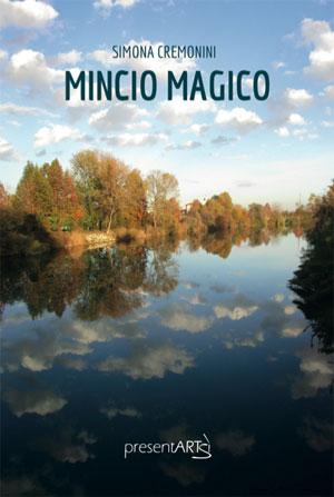 libro Mincio Magico Simona Cremonini