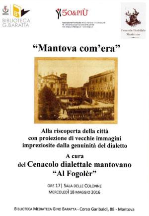 Mantova com'era Al Fogolèr