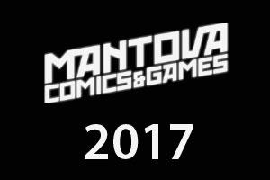 Mantova Comics e Games 2017