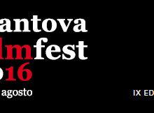 MantovaFilmFest Mantova Film Festival 2016