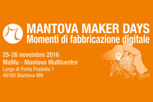 Mantova Maker Days 2016