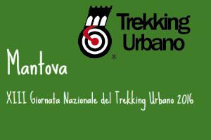 Trekking Urbano Mantova 31 ottobre 2016
