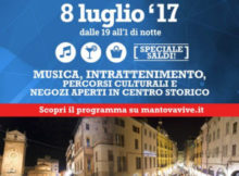 MantovaVive notte bianca Mantova 8 luglio 2017