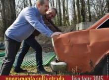 Marco Dieci e Luca bonaffini Nuovamente sulla strada live tour 2015