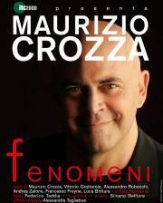 Fenomeni Maurizio Crozza Mantova