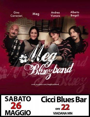 Meg Bluez Band CicciBluesBar Viadana (Mantova)