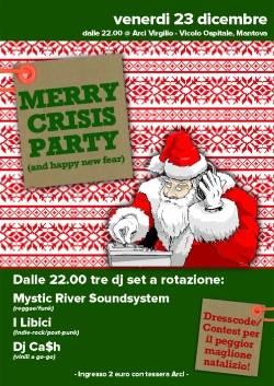 Merry Crisis Party 2011 Arci Virgilio Mantova