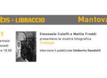 Mostra Fotografica Il Tempo Mattia Freddi e Emanuele Caleffi Mantova 2017
