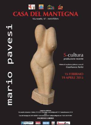 Mostra Mario Pavesi scultore Mantova 2015